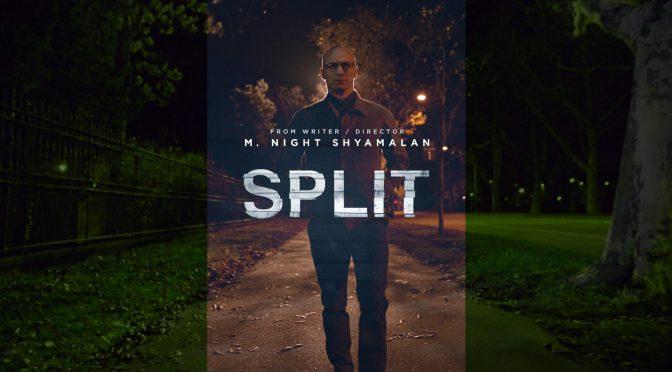 Split – Interesting, but Not All That