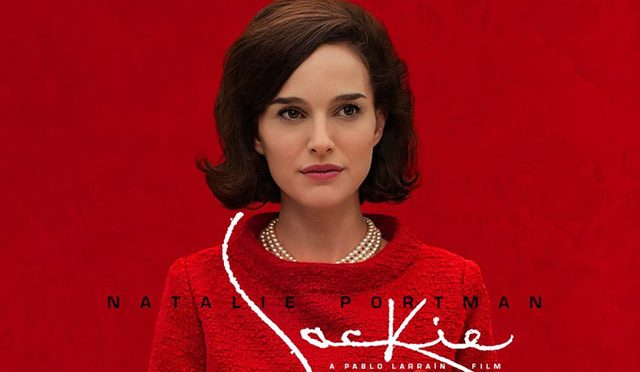 """Another Incredible Movie:  """"Jackie"""""""