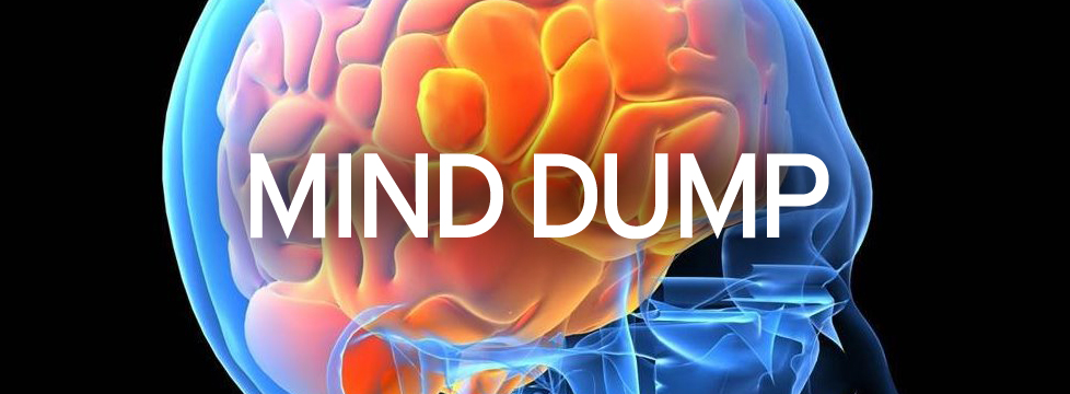 Monday Mind-dump