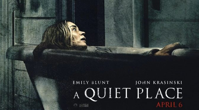 A Quiet Place and Not So Quiet Places
